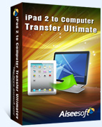 iPad 2 to Computer Ultimate Transfer